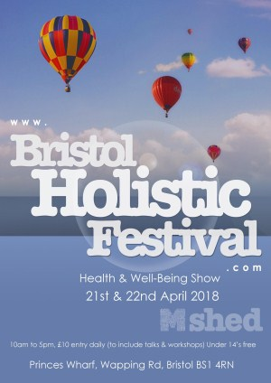 Bristol Holistic Festival: Bristol's Health & Well-Being Show