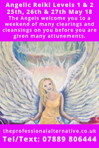 Angelic Reiki Levels 1 & 2 - 25th, 26th & 27th May 18