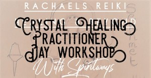 Crystal Healing Therapy Practitioners Workshop