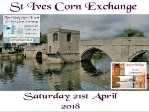 MIND BODY SPIRIT FAIR  in St Ives, Cambridgeshire.   Saturday 21st April  2018