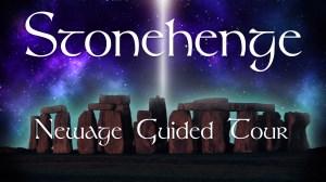 Stonehenge Newage Guided Tour
