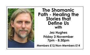 The Shamanic Path - Healing the Stories that Define Us