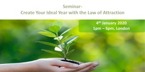 SEMINAR: CREATE YOUR IDEAL YEAR WITH THE LAW OF ATTRACTION