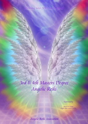 Angelic Reiki 3rd & 4th Degree (Master/Teacher Level)