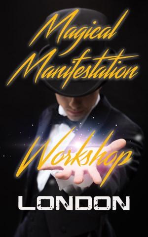 Magical Manifestation Workshop
