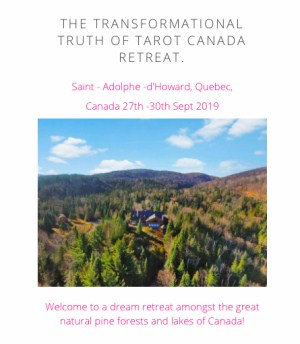 The Transformational Truth of Tarot Retreat Canada