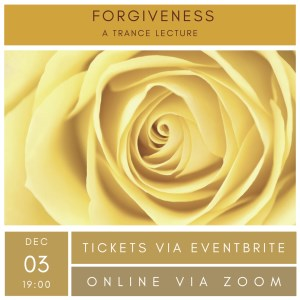 Online Trance Lecture: Forgiveness